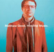 Matthew Good Hospital Music