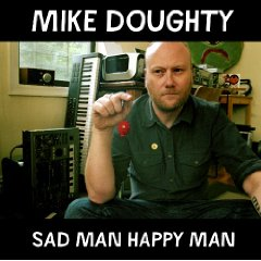 Mike Doughty - Sad Man Happy Man